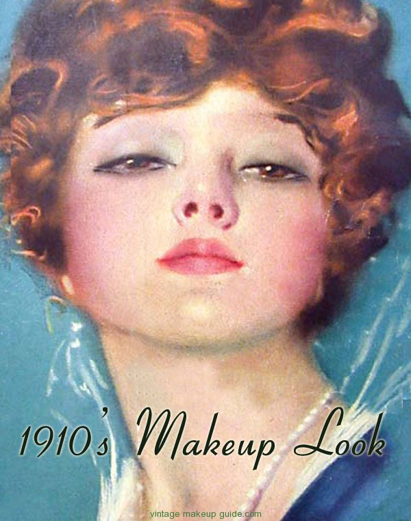 1910s Makeup Vintage Makeup Guides