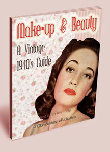Makeup & Beauty - A 1940s Guide