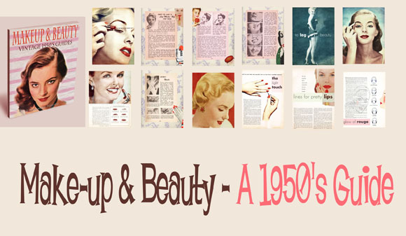 Beauty Guides Bundle 1920s Make-Up Guide 1930s Make-Up Guides 1940s ...