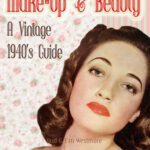 1940's Makeup and Beauty guides – video preview