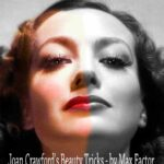 Joan Crawford's Beauty Tricks – by Max Factor 1934