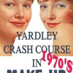 Yardley 1970s Makeup Guide