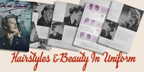 American Women Wartime Guides - Hairstyle & Beauty in Uniform