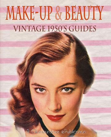 1950s Makeup Tips And Tricks Vintage Makeup Guides