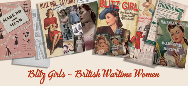 British Wartime Womens Guides- Blitz Girls